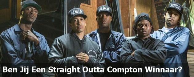 Ben Jij Een Straight Outta Compton Winnaar?
