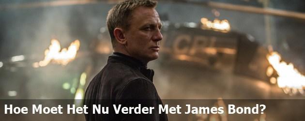 Hoe Moet Het Nu Verder Met James Bond?