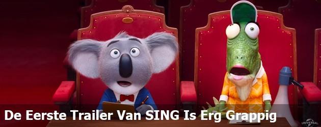 De Eerste Trailer Van SING Is Erg Grappig