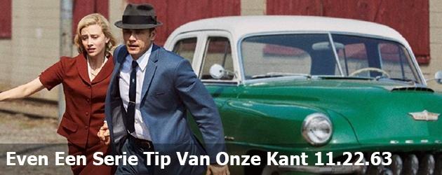 Even Een Serie Tip Van Onze Kant 11.22.63