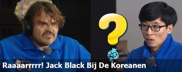 Raaaarrrrr! Jack Black Bij De Koreanen
