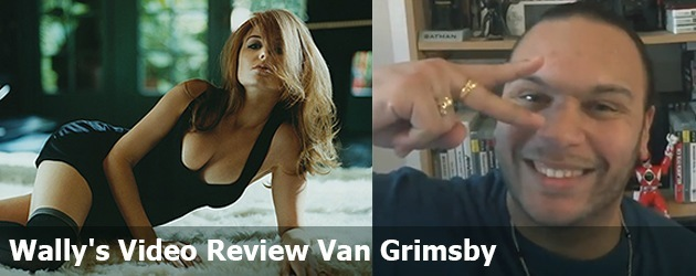 Wally's Video Review Van Grimsby