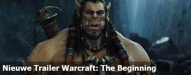 Nieuwe Trailer Warcraft: The Beginning