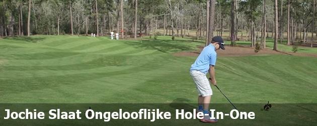 Jochie Slaat Ongelooflijke Hole-In-One