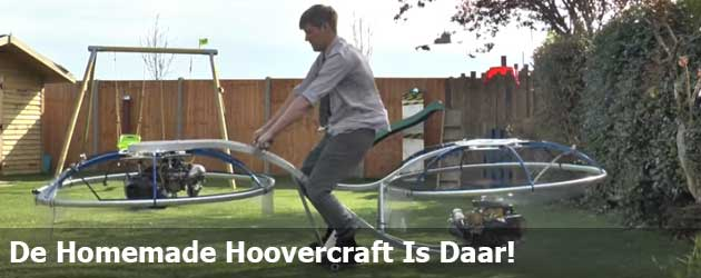 De Homemade Hoovercraft Die Jij Ook Wil Bouwen