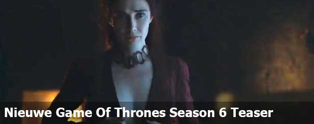 Nieuwe Game Of Thrones Season 6 Teaser Trailer