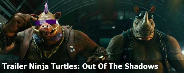 Nieuwe Trailer Ninja Turtles: Out Of The Shadows