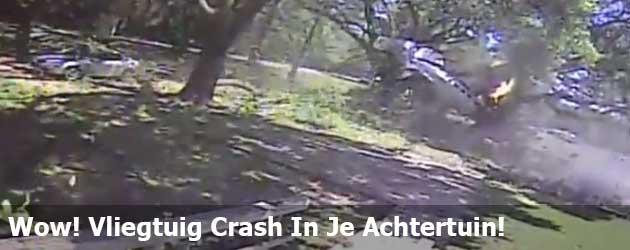 Wow! Vliegtuig Crash In Je Achtertuin!