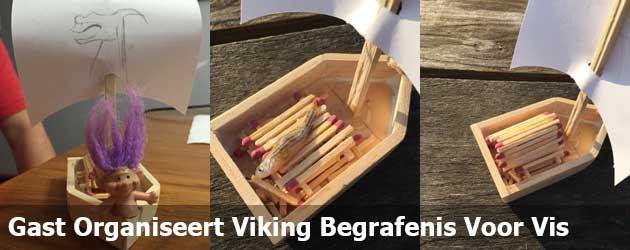 Gast Organiseert Een Viking Begrafenis Voor Zijn Vis