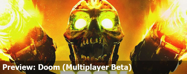 Preview: Doom (Multiplayer Beta)