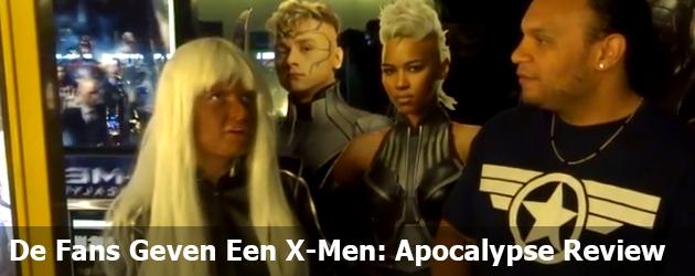 De Fans Geven Een X-Men: Apocalypse Review