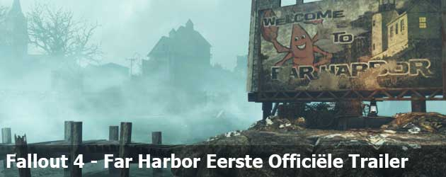 Fallout 4 Far Harbor Eerste Officiële Trailer