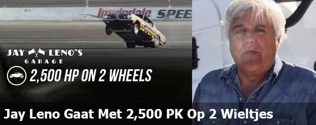 Jay Leno Gaat Met 2,500 PK Op 2 Wieltjes