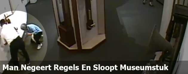 Man Negeert Regels En Sloopt Museumstuk
