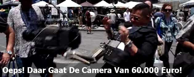 Oeps! Daar Gaat De Camera Van 60.000 Euro!