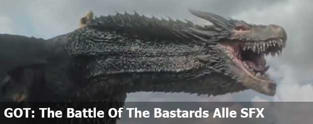 GOT: The Battle Of The Bastards Alle Special Efects
