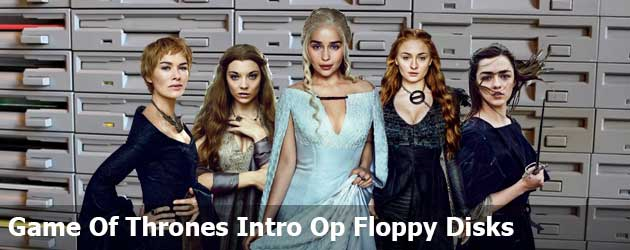Game Of Thrones Intro Op Floppy Disks