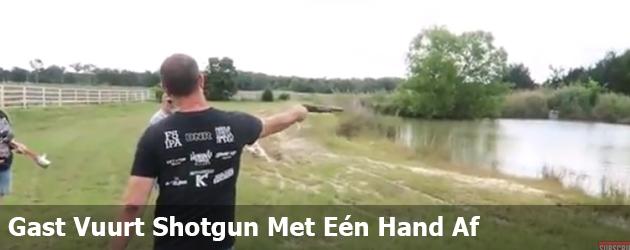 Gast vuurt shotgun met één hand af, En heeft er per direct spijt van