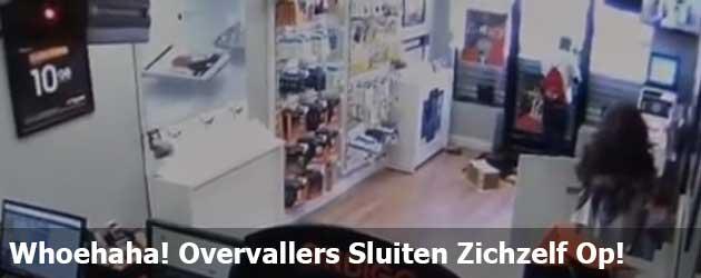Whoehaha! Overvallers sluiten zich zelf op in de winkel die ze overvallen!