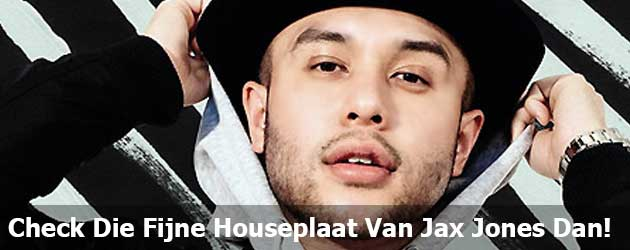 House Work De heerlijke House Plaat Jax Jones