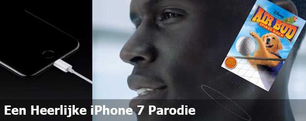 Een Heerlijke iPhone 7 Parodie