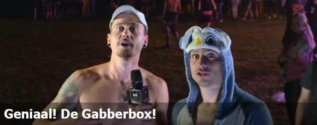 Geniaal! De Gabberbox!
