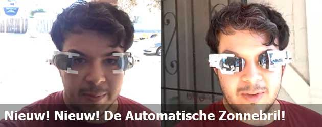 Nieuw! Nieuw! Nieuw! De Automatische Zonnebril!
