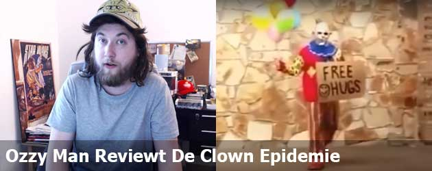 Ozzy Man Reviewt De Clown Epidemie