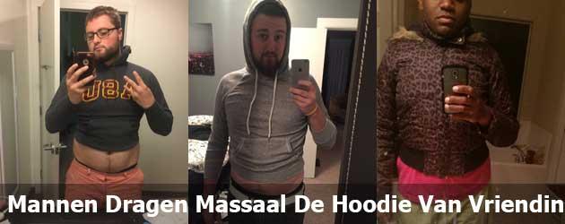 Mannen dragen massaal de hoodie van hun vriendin