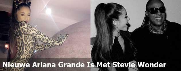De nieuwe Ariana Grande is met Stevie Wonder