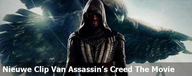 Nieuwe Clip Van Assassin's Creed The Movie