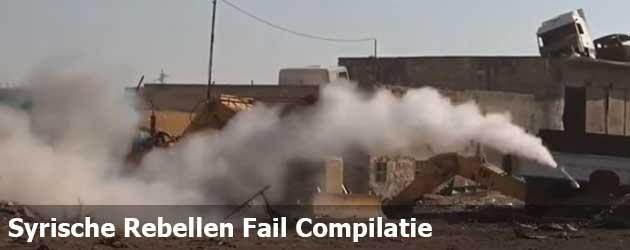 Syrische Rebellen Fail Compilatie