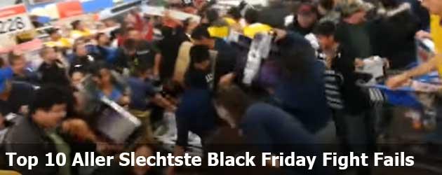 De Top 10 Aller Slechtste Black Friday Fight Fails