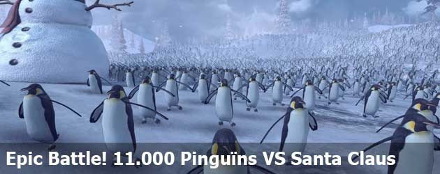 Epic Battle! 11,000 Pinguïns VS Het Santa Claus Army