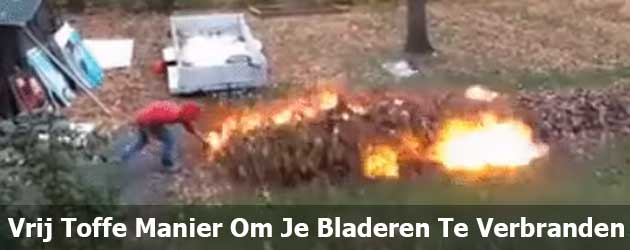 Vrij Toffe Manier Om Je Bladeren Te Verbranden