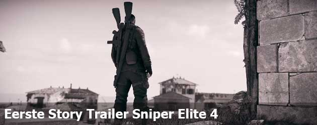 Eerste Story Trailer Sniper Elite 4