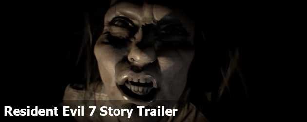 Resident Evil 7 Story Trailer