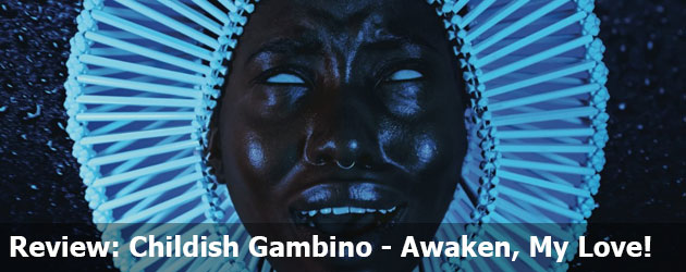 Review: Childish Gambino – Awaken, My Love!