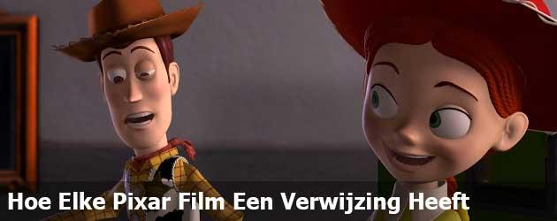 Hoe Elke Pixar Film Een Verwijzing Heeft