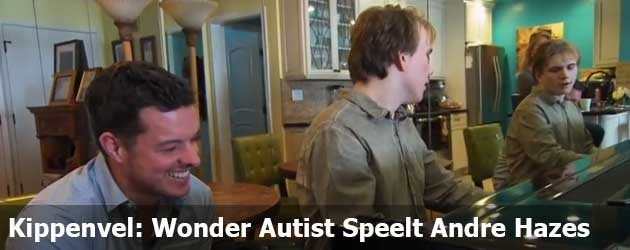 Kippenvel: Wonder Autist Speelt Andre Hazes