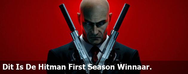 Dit Zijn De Hitman First Season Winnaars.