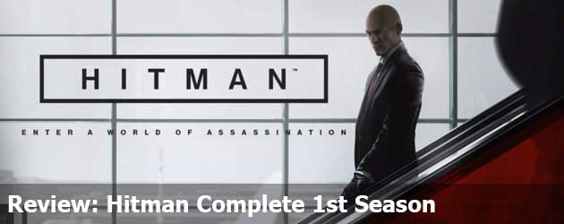 Review: Hitman Complete 1st Season