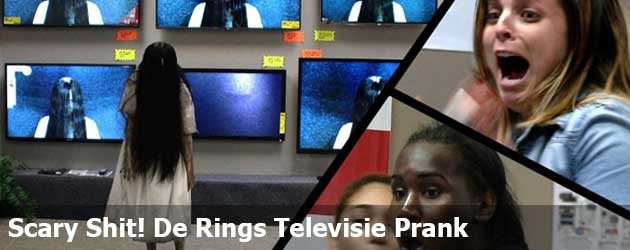 Scary Shit! De Rings Televisie Prank