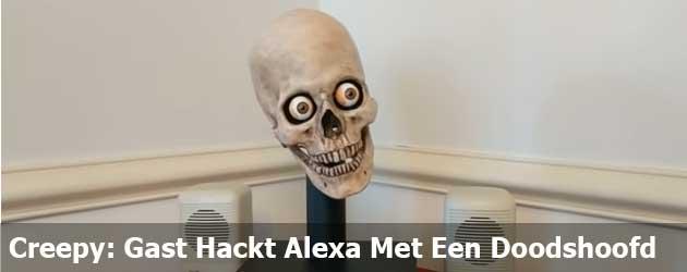 Creepy: Gast Hackt Alexa Met Een Doodshoofd