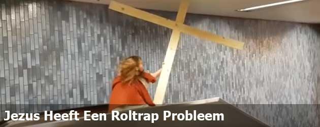 Jezus Heeft Een Roltrap Probleem