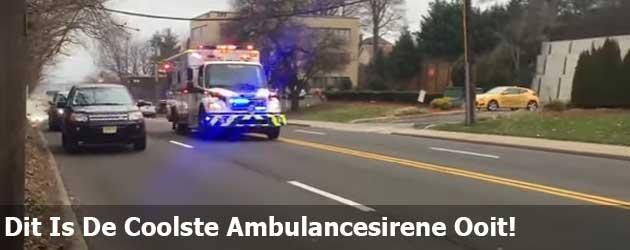 Dit is waarschijnlijk de coolste ambulancesirene ooit!