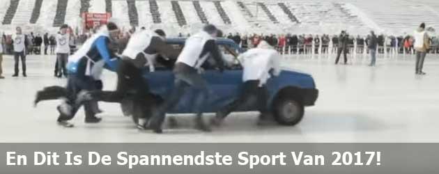 En Dit Is De Spannendste Sport Van 2017!