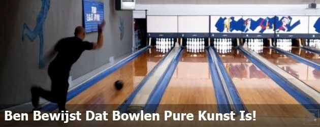 Ben Bewijst Dat Bowlen Pure Kunst Is!