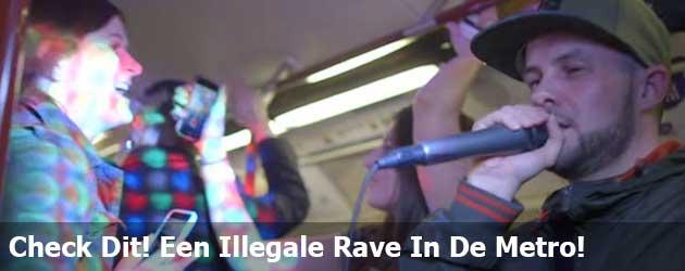 Check Dit! Een Illegale Rave In De Metro!