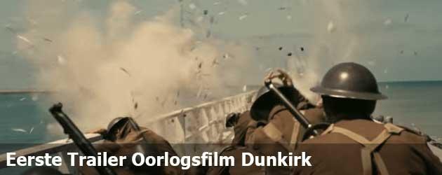Eerste Trailer Oorlogsfilm Dunkirk